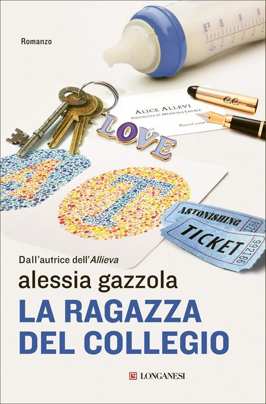 La ragazza del collegio. Copia autografata con ex libris - Alessia Gazzola - copertina