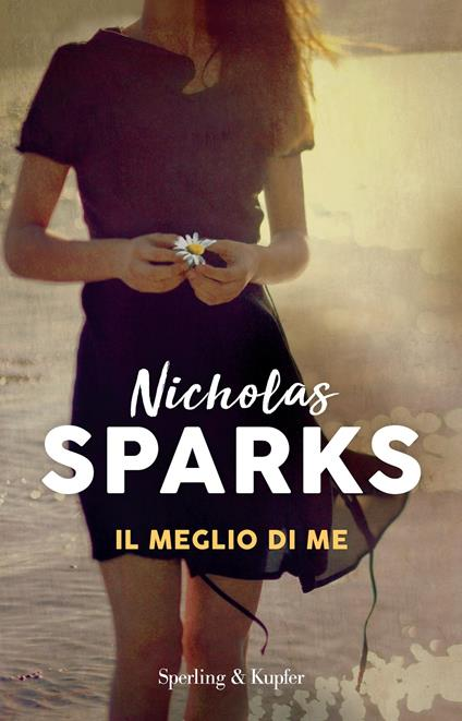 Il meglio di me -  Nicholas Sparks - copertina
