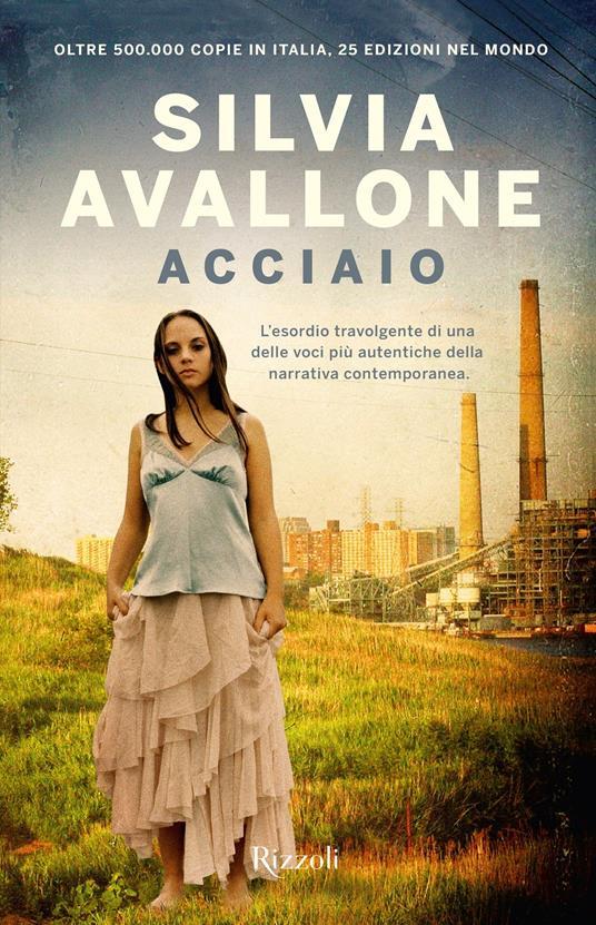 Acciaio -  Silvia Avallone - copertina