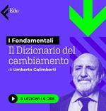 Dizionario del cambiamento di Umberto Galimberti