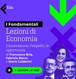 Lezioni di economia vol.2. L'innovazione, l'impatto e le opportunità. Di Francesca Bria, Fabrizio Barca e Mario Calderini