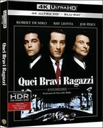 Quei bravi ragazzi (Blu-ray + Blu-ray 4K Ultra HD)