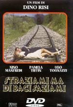 Straziami ma di baci saziami (DVD)
