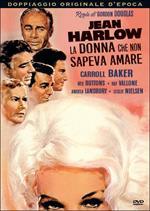 Jean Harlow: la donna che non sapeva amare