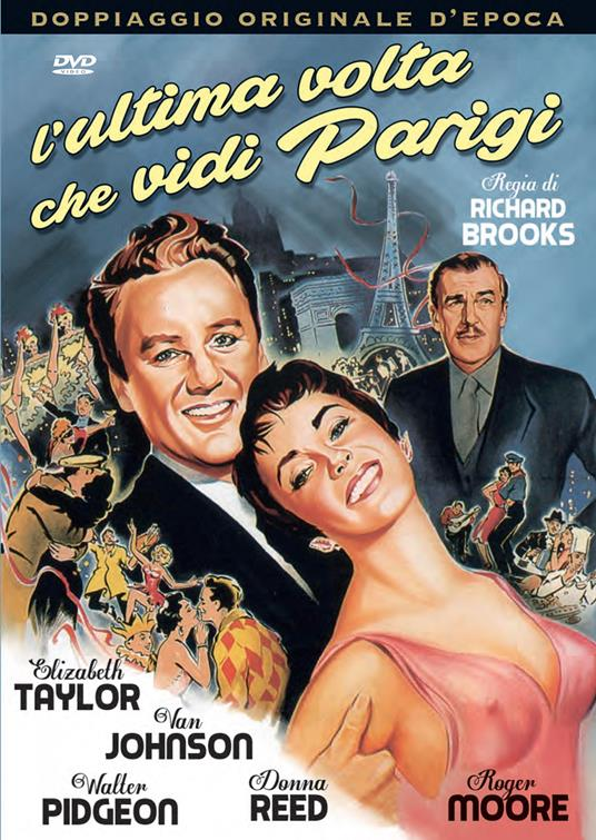 L' ultima volta che vidi Parigi (DVD) di Richard Brooks - DVD