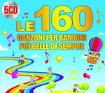 Le 160 canzoni per bambini più belle di sempre (Box Set)