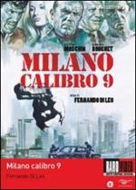 Milano calibro nove