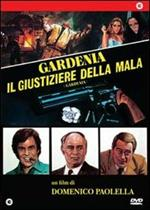 Gardenia: il giustiziere della mala