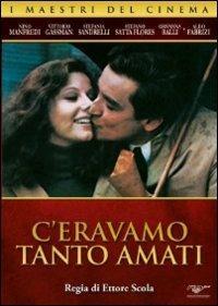 C'eravamo tanto amati di Ettore Scola - DVD