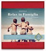 Cofanetto Gift Box Boscolo. Relax In Famiglia