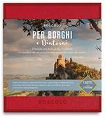 Cofanetto Gift Box Boscolo. Per Borghi E Dintorni