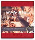 Cofanetto Gift Box Boscolo. Storie Di Vino