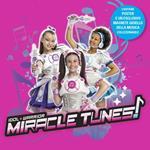 Miracle Tunes (Colonna sonora) (CD Digifile Glitterato + Poster + Magnete)