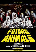 Future Animals. Restaurato in 4K (DVD)