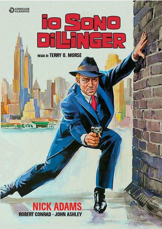 Io sono Dillinger (DVD) di Terry Morse - DVD