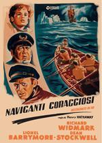 Naviganti coraggiosi. Restaurato In Hd(DVD)