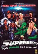 Superhero. Il più dotato fra i supereroi (DVD)