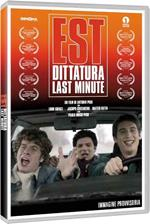 Est: dittatura last minute (DVD)