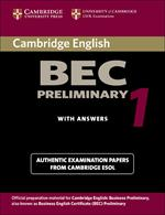 Cambridge BEC Preliminary 1: Practice Tests from the University of Cambridge Local Examinations Syndicate