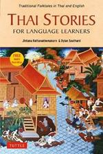 Thai Stories for Language Learners: Traditional Folktales in English and Thai (Free Online Audio)