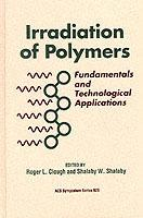 Irradiation of Polymers: Fundamentals and Technological Applications - cover