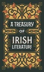 A Treasury of Irish Literature (Barnes & Noble Omnibus Leatherbound Classics)