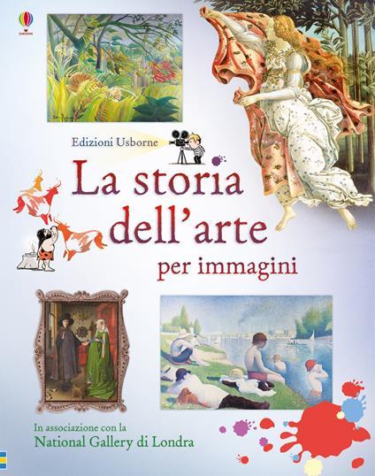 La storia dell'arte. Ediz. a colori - Sarah Courtauld - copertina