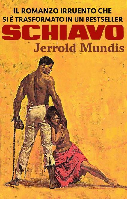 Schiavo - Mundis Jerrold - ebook