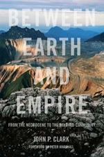 Between Earth And Empire: From the Necrocene to the Beloved Community