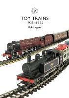 Toy Trains: 1935-1975