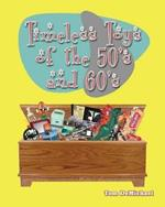 Timeless Toys of the 50s and 60s