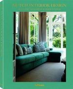 Dutch Interior Design by Leonie Hendrikse & Jeroen Stock