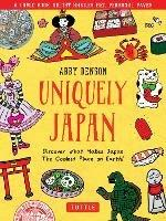 Uniquely Japan: A Comic Book Artist's Personal Favs - Discover the things that make Japan the Coolest Place on Earth!