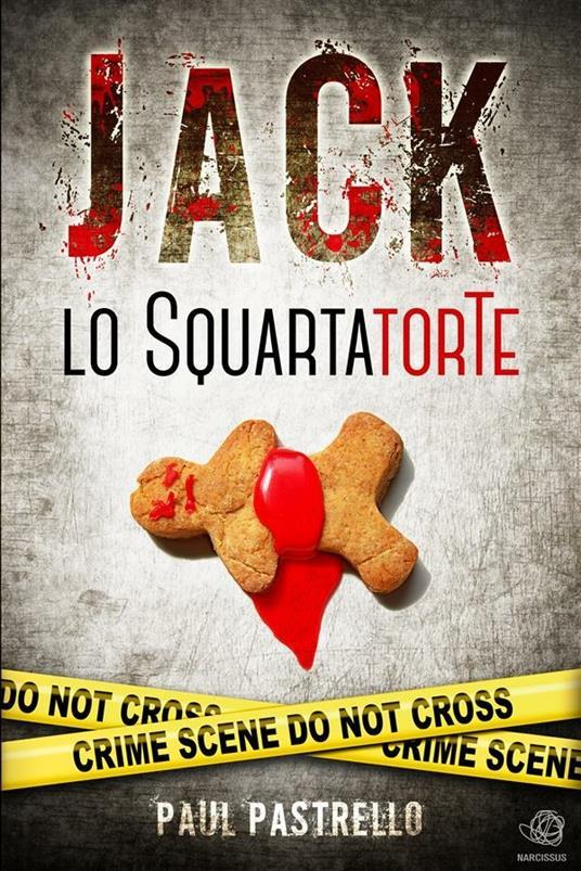 Jack lo SquartatorTe - Pastrello Paul - ebook