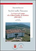 Scritti sulla Toscana. Vol. 1: La ricerca sul campo e la «Libera Scuola» di Artimino (1969-2007).