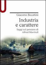 Industria e carattere. Saggi sul pensiero di Alfred Marshall