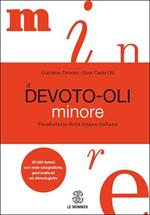 Il Devoto-Oli minore. Vocabolario della lingua italiana
