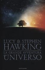La grande avventura dell'universo: La chiave segreta per l'universo-Caccia al tesoro nell'universo-Missione alle origini dell'universo