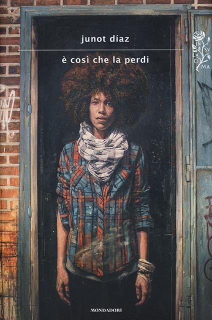 È così che la perdi - Junot Díaz - copertina