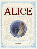 Alice nel paese delle meraviglie-Attraverso lo specchio e quello che Alice vi trovò. Ediz. illustrata