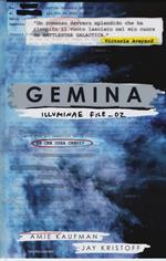 Gemina. Illuminae file. Vol. 2