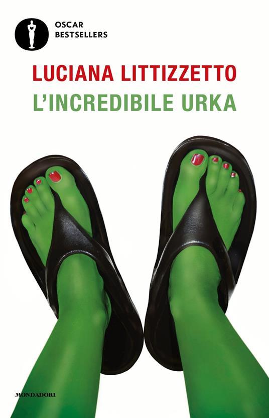 L' incredibile Urka - Luciana Littizzetto - copertina