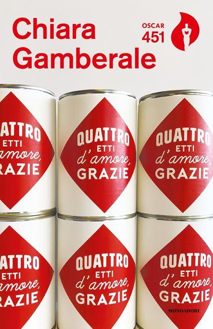 Quattro etti d'amore, grazie - Chiara Gamberale - copertina