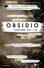 Obsidio. Illuminae file. Vol. 3