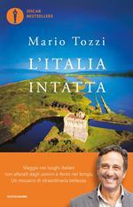 L' Italia intatta