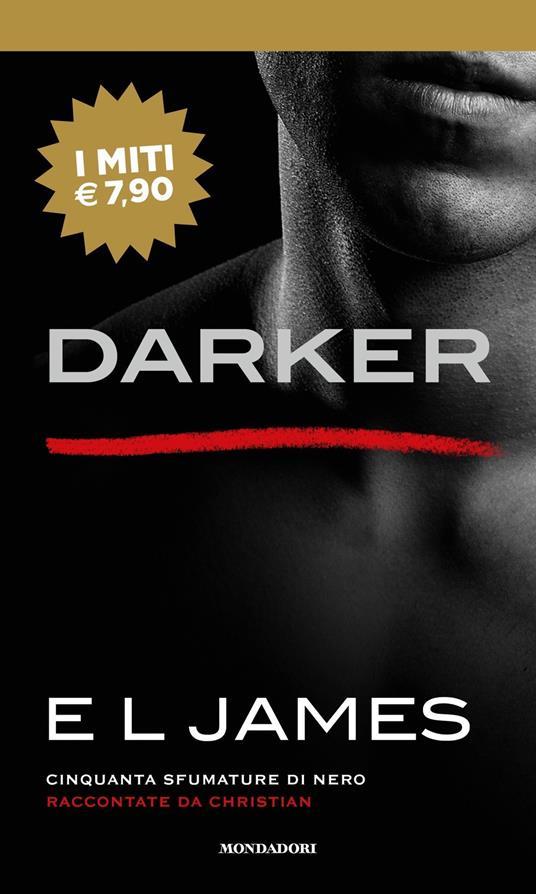Darker. Cinquanta sfumature di nero raccontate da Christian - E. L. James - copertina