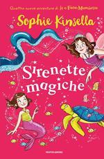 Sirenette magiche. Io e Fata Mammetta. Vol. 4