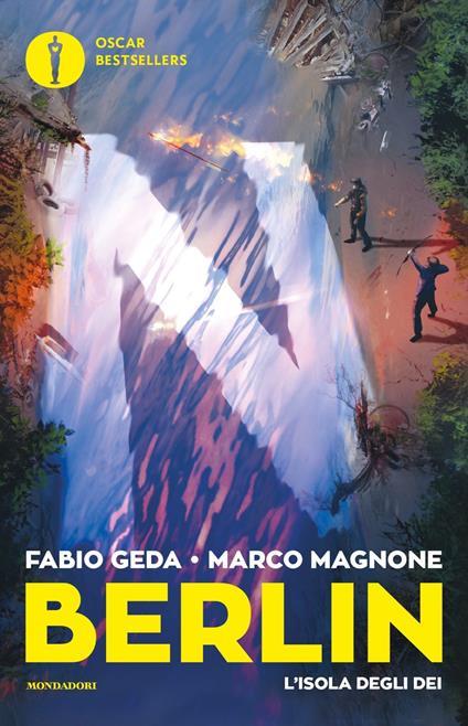 L' isola degli dei. Berlin. Vol. 6 - Fabio Geda,Marco Magnone - copertina