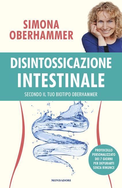 Disintossicazione intestinale secondo il tuo biotipo Oberhammer - Simona Oberhammer - copertina