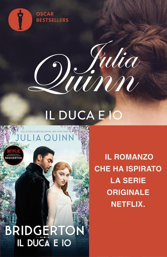 Il duca e io. Serie Bridgerton. Vol. 1 - Julia Quinn - copertina